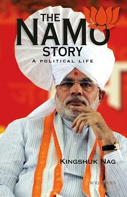 The Namo Story - A Political Life